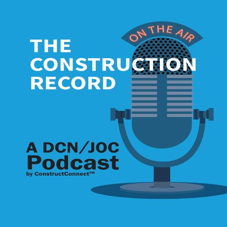 The Construction Record Podcast: Episode 3