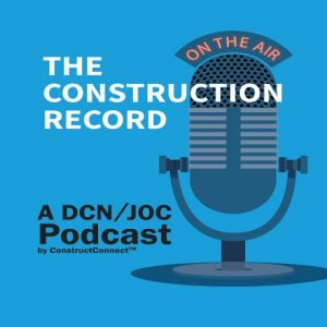The Construction Record Podcast: Episode 4