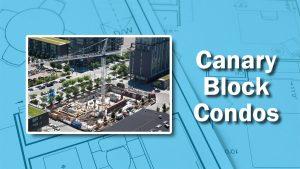 PHOTO: Canary Block Build
