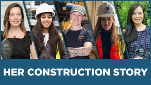 Stories of Inspiration: The Her Construction Story series